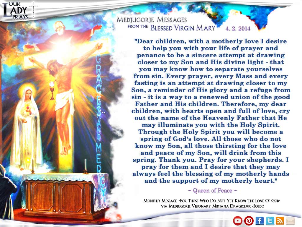 Medjugorje Message from the Blessed Virgin Mary April, 2nd 2014