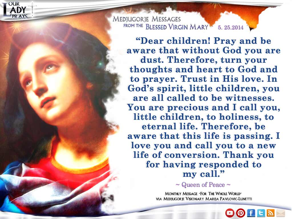 Medjugorje Message from the Blessed Virgin Mary May 25th, 2014