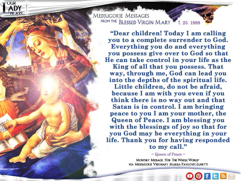 Medjugorje Message from the Blessed Virgin Mary July 25, 1988