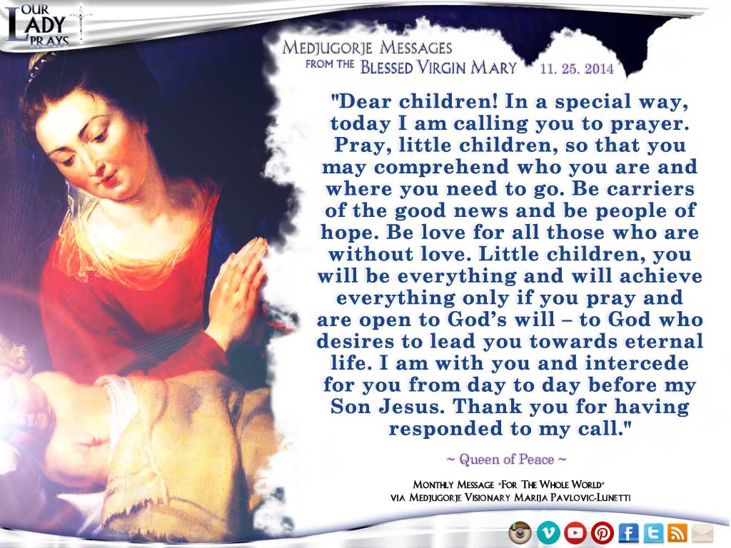 Medjugorje Message from the Blessed Virgin Mary, November 25, 2014