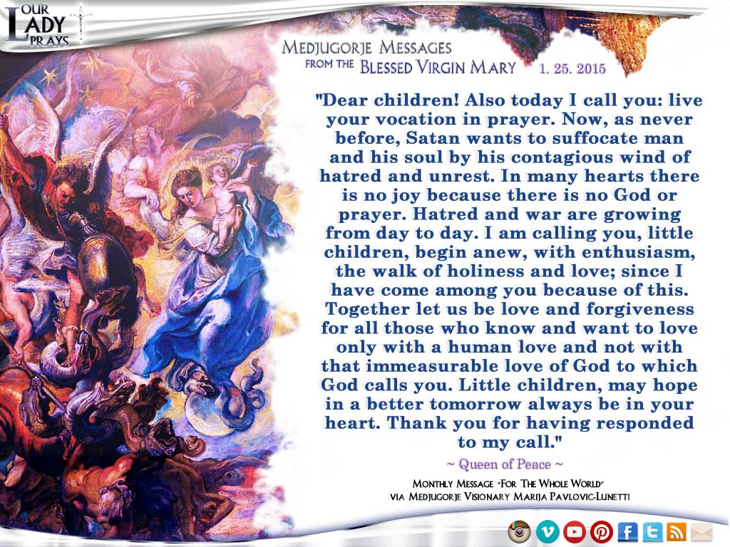 Medjugorje Message from the Blessed Virgin Mary, January 25, 2015