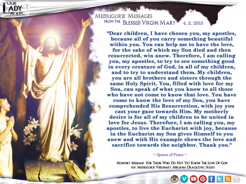 Medjugorje Message from the Blessed Virgin Mary April 2, 2015
