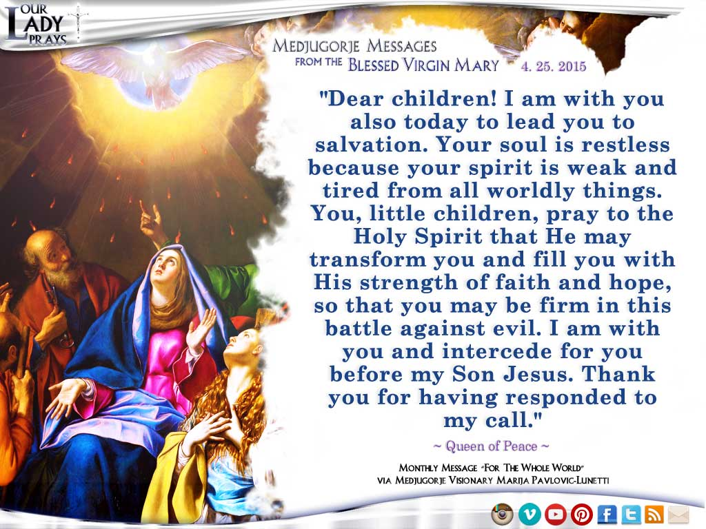 Medjugorje Message from the Blessed Virgin Mary, April 25, 2015
